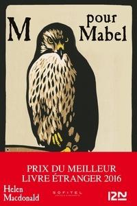 Helen Macdonald - M pour Mabel.
