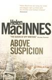 Helen MacInnes - Above Suspicion.