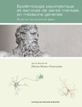 Helen-Maria Vasiliadis - Épidémiologie psychiatrique et services de santé mentale en médecine générale. - Étude sur les personnes âgées.