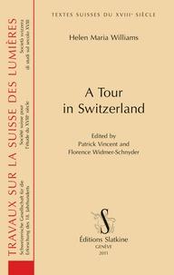 Helen Maria Williams - A Tour in Switzerland.