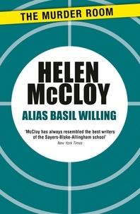 Helen McCloy - Alias Basil Willing.