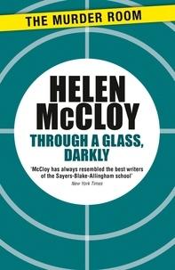 Helen McCloy - Through a Glass, Darkly.