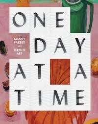 Helen Molesworth - One day at a time - Manny Farber and Termite art.