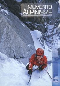 Helen Mondutéguy et Jean-Charles Herriau - Mémento Alpinisme.
