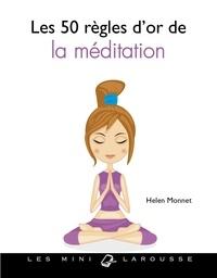 Helen Monnet - Les 50 règles d'or pour s'initier à la méditation.