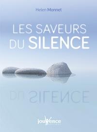 Helen Monnet - Les saveurs du silence.