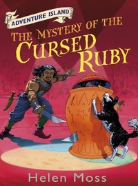 Helen Moss et Leo Hartas - The Mystery of the Cursed Ruby - Book 5.