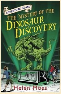 Helen Moss et Leo Hartas - The Mystery of the Dinosaur Discovery - Book 7.