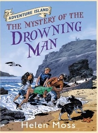 Helen Moss et Leo Hartas - The Mystery of the Drowning Man - Book 8.