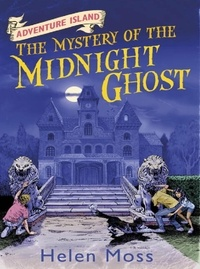 Helen Moss et Leo Hartas - The Mystery of the Midnight Ghost - Book 2.