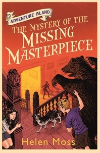 Helen Moss et Leo Hartas - The Mystery of the Missing Masterpiece - Book 4.