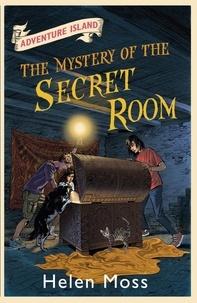 Helen Moss et Leo Hartas - The Mystery of the Secret Room - Book 13.
