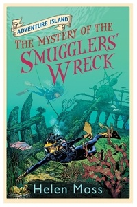 Helen Moss et Leo Hartas - The Mystery of the Smugglers' Wreck - Book 9.