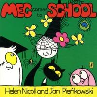 Helen Nicoll et Jan Pienkowski - Meg comes to school.