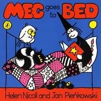 Helen Nicoll et Jan Pienkowski - Meg Goes to Bed.