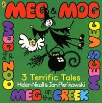 Helen Nicoll et Jan Pienkowski - Meg & Mog: 3 Terrific Tales - Meg's Veg ; Mog at the Zoo ; Meg up the Greek.