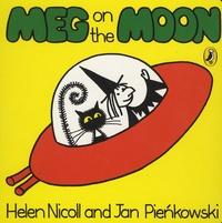 Helen Nicoll et Jan Pienkowski - Meg on the Moon.