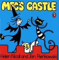 Helen Nicoll et Jan Pienkowski - Meg's castle.