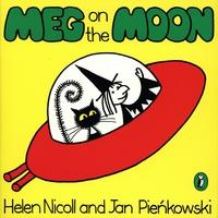 Helen Nicoll et Jan Pienkowski - The Meg and Mog Books  : Meg on the Moon.