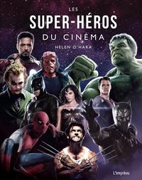 Helen O'Hara - Les super-héros du cinéma.