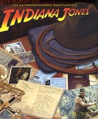 Helen Otway - Les extraordinaires aventures d'Indiana Jones.