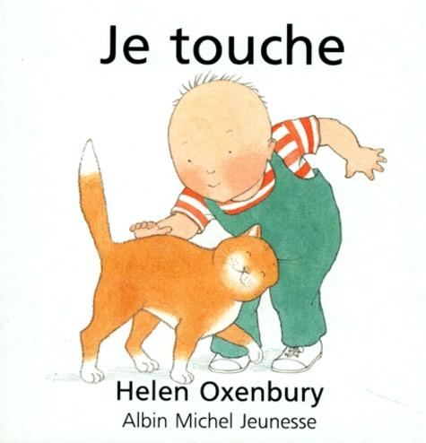 Helen Oxenbury - Je touche.