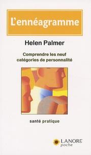 Helen Palmer - L'ennéagramme - Comprendre les neuf catégories de personnalité.
