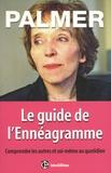 Helen Palmer - Le guide de l'Ennéagramme - Comprendre les autres et soi-même au quotidien.