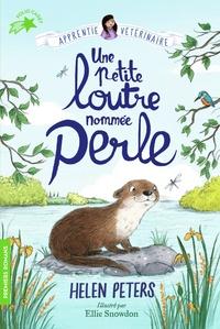 Helen Peters - Apprentie vétérinaire Tome 6 : Une petite loutre nommée Perle.