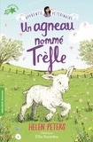 Helen Peters - Un agneau nommé Trèfle.