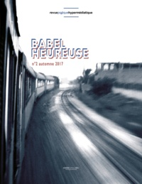Helen Riot et Ludovic Degroote - Babel heureuse N° 2, automne 2017 : .