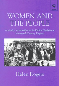 Ucareoutplacement.be Women and The People: Authority, Authorship and the Radical Tradition in Nineteenth-Century England Image