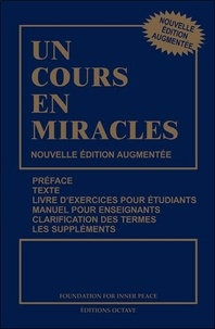 Helen Schucman et William Thetford - Un cours en miracles.
