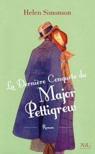 Helen Simonson - La dernière conquête du major Pettigrew.