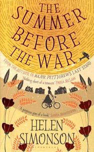 Helen Simonson - The Summer Before the War.
