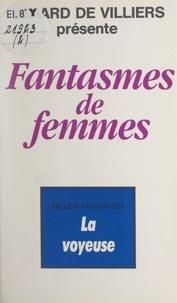 Helen Stanford et Gérard de Villiers - La voyeuse.