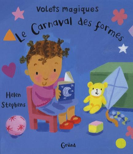 Helen Stephens - Le Carnaval des formes.