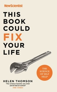 Helen Thomson - This Book Could Fix Your Life - The Science of Self Help.