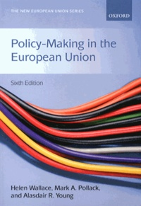 Helen Wallace et Mark A. Pollack - Policy-Making in the European Union.