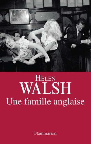 Helen Walsh - Une famille anglaise.