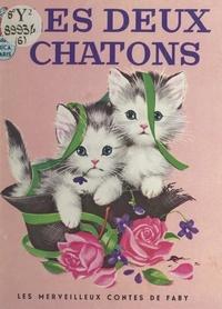 Helen Wings et Elizabeth Webbe - Les deux chatons.