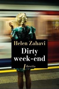 Helen Zahavi - Dirty week-end.