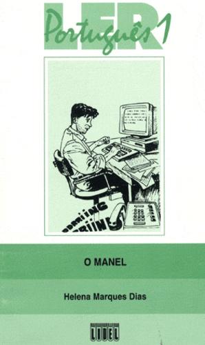 Helena-Barbara Marques Dias - O Manel.