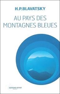 Accentsonline.fr Au pays des montagnes bleues Image