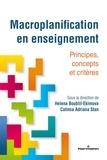 Helena Boublil-Ekimova et Catinca Adriana Stan - Macroplanification en enseignement - Principes, concepts et critères.