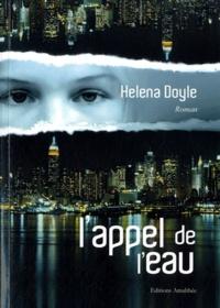 Helena Doyle - L'appel de l'eau.