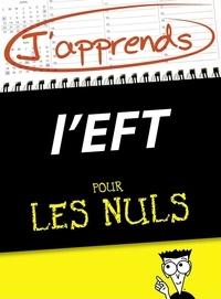Helena Fone et Jean-Michel Gurret - J'apprends l'EFT pour les Nuls.