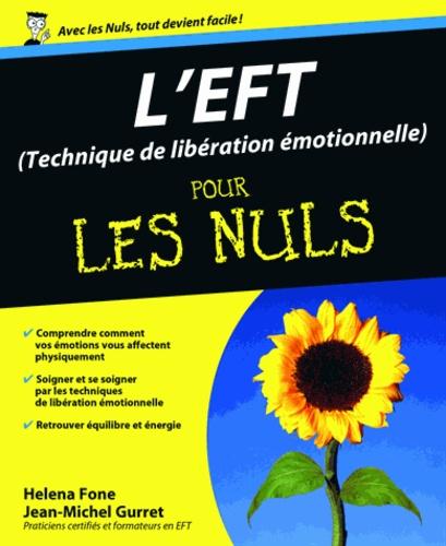 L'EFT (Technique de libération émotionnelle) pour les Nuls