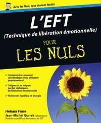 Helena Fone - L'EFT (Technique de libération émotionnelle) pour les Nuls.