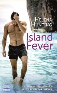 Helena Hunting - Island fever.